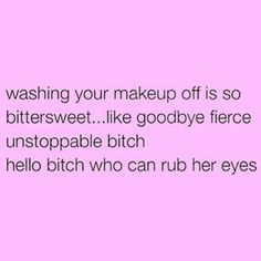 You are fierce and you are unstoppable. | 19 Killer Responses For People Who Say You Should Stop Wearing Makeup