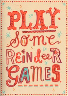 """Let's play reindeer games"" - Christmas sign"