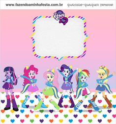 Kit Equestria Girls ( My Little Pony ) Festa Do My Little Pony, My Little Pony Birthday Party, Birthday Party Themes, Birthday Ideas, Equestria Girls, Kids Rugs, Printables, Mlp, Candy