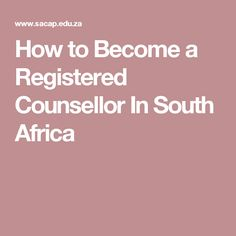 How to Become a Registered Counsellor In South Africa Starting Over, Counseling, South Africa, How To Become, Health, Begin Again, Health Care, Therapy, Salud