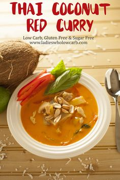 #lowcarb Thai Red Curry l Dairy Free, Sugar Free, Gluten Free, low carb