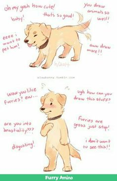Just Because You Draw Animals On Two Legs Like Humans Doesn't Mean That Its A Furry