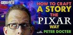Pixar's Pete Docter is an remarkable filmmaker. Pixar's approach to storytelling is something to be studied. Take a look at this story masterclass by Pete.