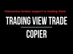 Trading View Trade copy to Interactive Broker with advance risk management - YouTube Interactive Brokers, Risk Management, Youtube, Youtubers, Youtube Movies