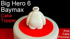 Big Hero 6 Baymax Cake Topper How to by Pink Cake Princess Fondant Figures, Cake Decorating Supplies, Cake Decorating Tutorials, Big Hero 6 Party Ideas, Simple First Birthday, 4th Birthday, Birthday Ideas, Big Hero 6 Baymax, Cupcakes Decorados