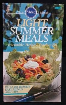 Pillsbury Light Summer Meals cookbook. Quick, healthy, easy recipes.  at www.FindersOfKeepersBooks.com  9088