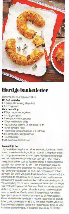 Hartige banketletter:Gehakt letter Xmas Dinner, Dutch Recipes, Sweets Recipes, What To Cook, High Tea, I Love Food, Party Time, Bakery, Lunch