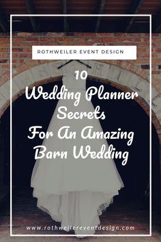 10 Wedding Planner Secrets For An Amazing Barn Wedding Farm Wedding, Wedding Blog, Rustic Wedding, Wedding Planner, Destination Wedding, Wedding Venues, Wedding Ideas, Miami Wedding, Summer Wedding