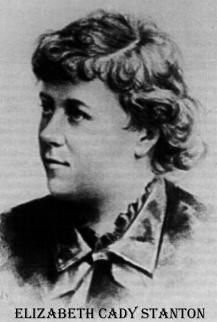 Elizabeth Cady Stanton She too is to be admired for her struggle to liberate women and enable them to vote.  She should never be forgotten.  We take it so for granted...but once it was denied us, just as it is in many countries today.