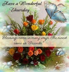 Blessings Have A Wonderful Thursday good morning thursday thursday quotes good morning quotes happy thursday thursday quote good morning thursday happy thursday quote thursday quotes for friends Thursday Greetings, Happy Thursday Quotes, Good Morning Thursday, Thankful Thursday, Good Morning Greetings, Happy Quotes, Life Quotes, Nice Good Morning Images, Good Morning Good Night
