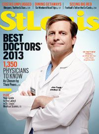St. Louis Magazine - August 2013 I suppose it is a great sign to see the doctor that saved you on the cover of the Best Doctor's issue. Dr. Matthew Powell is the greatest!