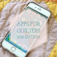 Right Sides Together's five best quilting apps for 2016! Do you have any of these?