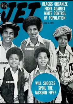 """The Jackson 5 on the cover of """"Jet"""" magazine. Title """"Will Success Spoil the Jackson Jet Magazine, Black Magazine, Life Magazine, The Jackson Five, Jackson Family, 3t Jackson, Jackie Jackson, Ebony Magazine Cover, Magazine Covers"""