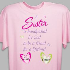 Personalized Hand Picked By God Sister T-Shirt Gifts For Your Sister, Sister Gifts, Nurses Day Quotes, Touching Herself, Sister Quotes, Personalized T Shirts, Shirt Ideas, Quote Of The Day, Cow