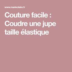 Couture facile: Coudre une jupe taille élastique