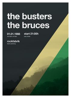 adventures in helvetica/swiss design : the busters & the bruces back in 1988. #swiss #poster #helvetica
