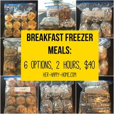 Breakfast Freezer Meals 6 options 2 hours 40 - Her Happy Home # Make Ahead Freezer Meals, Crock Pot Freezer, Freezer Cooking, Freezer Recipes, Budget Freezer Meals, Individual Freezer Meals, Cooking Tips, Bulk Cooking, Meals To Go