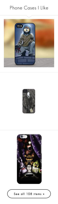 """Phone Cases I LIke"" by xxsilentsilverxx ❤ liked on Polyvore featuring accessories, tech accessories, creepypasta, phone, ipad sleeve case, ipad cover case, freddy, phone cases, electronics and iphone cases"