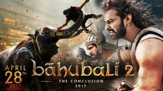 Baahubali 2 The Conclusion 2017 Movie Reviews and 1st Week Worldwide Collections