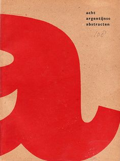Willem Sandberg, Acht argentijnse abstracten, 1953