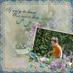 One More Day by moog. Kit used: One More Day http://scrapbird.com/designers-c-73/k-m-c-73_516/lora-speiser-c-73_516_512/one-more-day-page-kit-p-15978.html