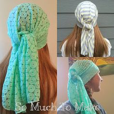 So Much To Make: Easy Head Scarves Sewing Tutorial