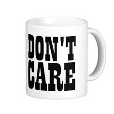 Don't Care Mug by TalkieAboutCoffee on Etsy