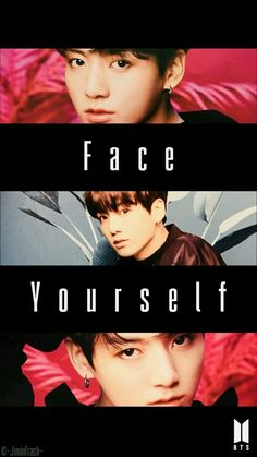 Face yourself Jungkook