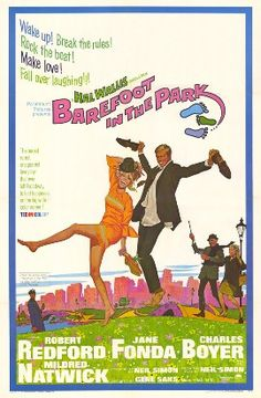 Barefoot in the Park (1967): A Neil Simon comedy about a newly married couple trying to make it in the Big City.
