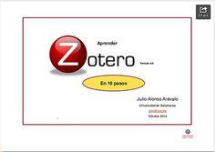 Zotero 4.0 : aprendizaje en 10 pasos + ejercicios (Octubre 2014)   Universo Abierto