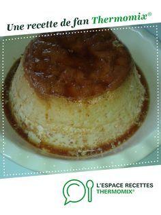 Flan parfait par sarah2227. Une recette de fan à retrouver dans la catégorie Desserts & Confiseries sur www.espace-recettes.fr, de Thermomix®.
