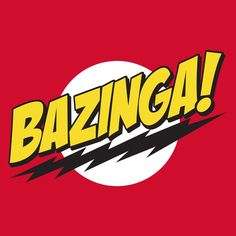 big bang theory bazinga logo - Google Search