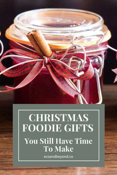 Unique Christmas Gifts for Foodies You Still Have Time to Make Christmas Hamper, Christmas Ribbon, Mason Jar Cakes, Pretty Box, Unique Christmas Gifts, Have Time, Make It Simple, Nice List, Make It Yourself
