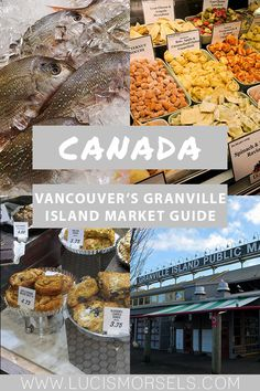 Don't miss Vancouver's Granville Island Market, located in False Creek - full of bakeries, fresh produce, stalls for lunch, and so much more! Visit Usa, Visit Canada, Quebec, Places To Eat, Cool Places To Visit, Montreal, Canada Destinations, Granville Island