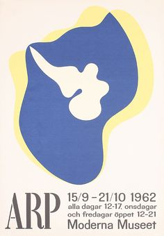 Hans (Jean) Arp, exhibition poster Moderna Museet Stockholm, 1962. Source