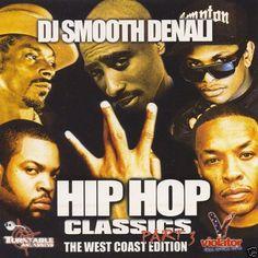Hip Hop Classics Vol. 3 - THE WEST COAST EDITION Mixed CD-DJ Smooth Denali