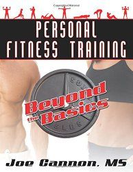 How To Be a Certified Personal Trainer: Step By Step - Joe Cannon, MS   Exercise Physiologist