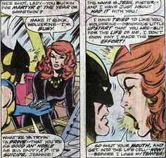 X-Men #100 - Some great, classic Wolverine/Jean interacting. I mean, they never had the sexual tension of Wolverine and Cyclops, but still.