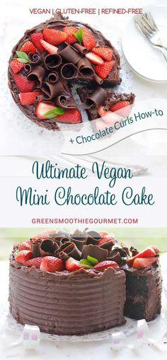 Ultimate Vegan Mini Chocolate Cake + Chocolate Curls #chocolatecake #healthydessert #vegan #glutenfree #cakedecorating