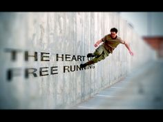 freerunning- Kind of wish I could do parkour. Maybe I should get into it.