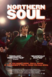 Northern Soul (2014) Set in 1974, an authentic and uplifting tale of two friends whose horizons are opened up by the discovery of black American soul music.