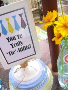 youre truly tieriffic sign Tie Riffic Fathers Day Styled Party  by Cupcake Wishes & Birthday Dreams