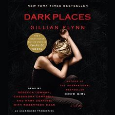 Dark Places: A Novel | [Gillian Flynn]