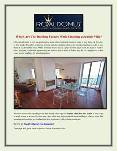 Also travelers while travelling with their family often opt for Seaside villas for rent Lazio as they want to avail luxury in a cost-effective way. Also villas may help to cherish their holiday at a larger place.
