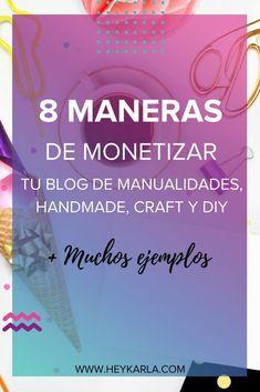 CÓMO MONETIZAR TU BLOG DE MANUALIDADES, CRAFT, HANDMADE, DIY #DIY #CRAFTERS