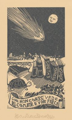 """""""He that believeth not sees comets and lives happily"""" (Italian) - Bookplate by Cristiano Beccaletto for Pier Luigi Gerosa"""