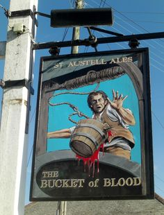 The Bucket of Blood Pub, Cornwall Antique Signs, Vintage Signs, Uk Pub, Storefront Signs, Nautical Signs, British Pub, Pub Signs, Business Signs, Advertising Signs