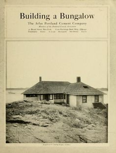 Building a Bungalow, 1916.  Portland Cement Co. From the Collection of the Winterthur Museum Library