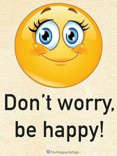 Be happy emoji Funny Emoji Faces, Emoticon Faces, Funny Emoticons, Love Smiley, Emoji Love, Emoji Images, Emoji Pictures, Smiley Quotes, World Emoji
