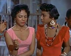 Diahann Carroll with Dorothy Dandridge in Carmen Jones (1954)